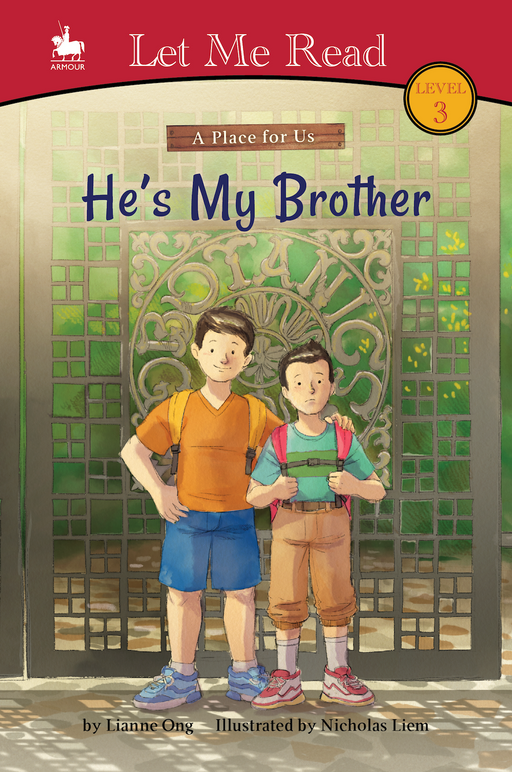 A Place for Us Series (Level 3): He's My Brother