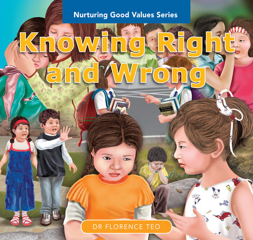 Nurturing Good Values Series: Knowing Right and Wrong (Set of 6 booklets)