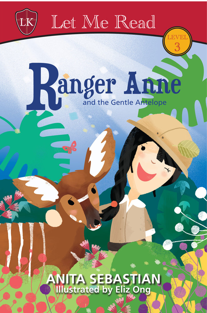 Ranger Anne and the Gentle Antelope by Anita Sebastian
