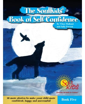 The SoulKids®  Book of Self-Confidence Book Five