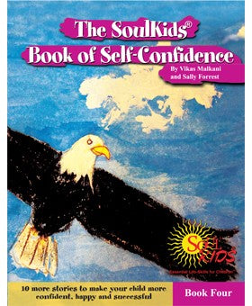 The SoulKids®  Book of Self-Confidence Book Four