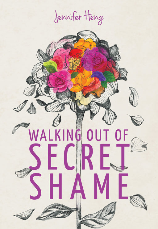 Walking Out of Secret Shame