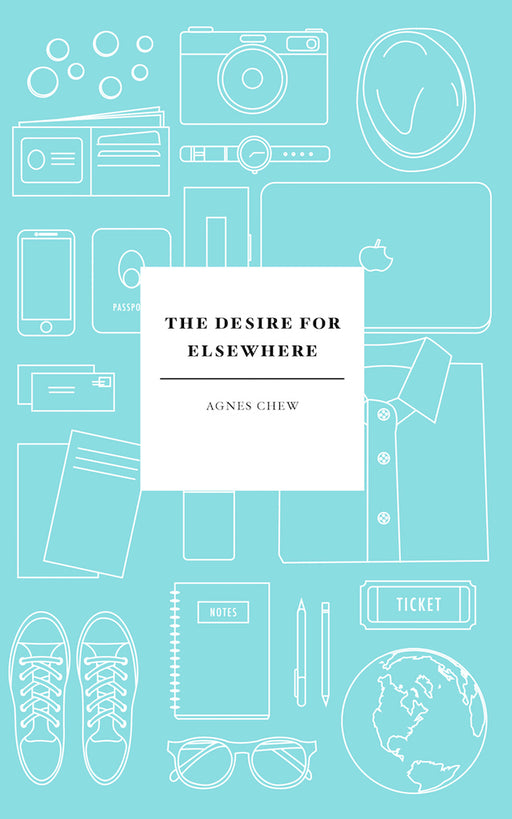 The Desire For Elsewhere