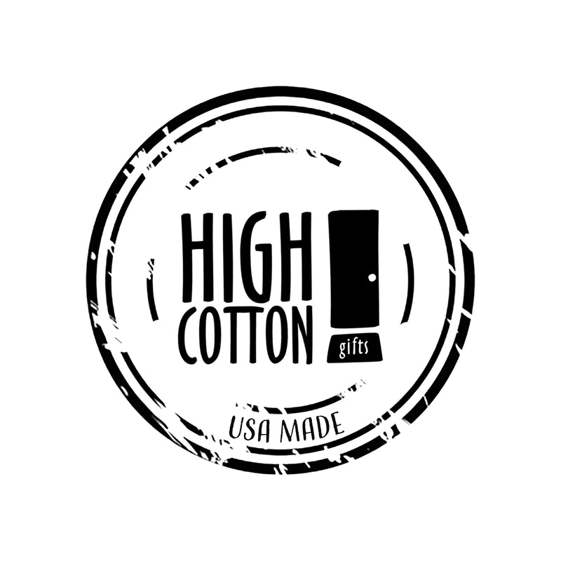 High Cotton® makes a witty line of doormats, drink coasters, magnets, coffee mugs and signs that are funny, thoughtful and sometimes a bit snarky, Are you a retailer looking for an awesome addition to your store. Request a WHOLESALE account now.