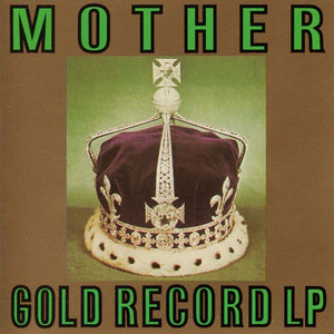 Mother - Gold Record LP (Mud-CD-002)