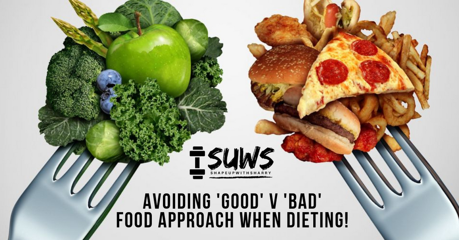 Stop Viewing Foods as...'Good' and 'Bad'