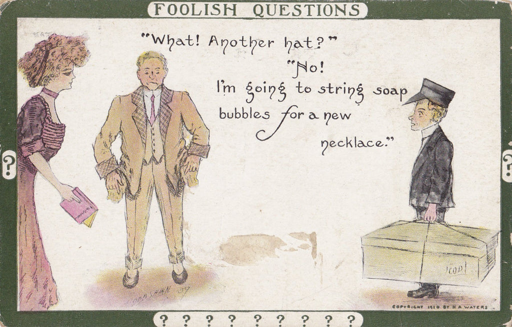 Foolish Questions- 1900s Antique Postcard- Edwardian Hats- Yes More Hats- Shopping Addiction- Artist Signed- Cobb Shinn- H. A. Waters