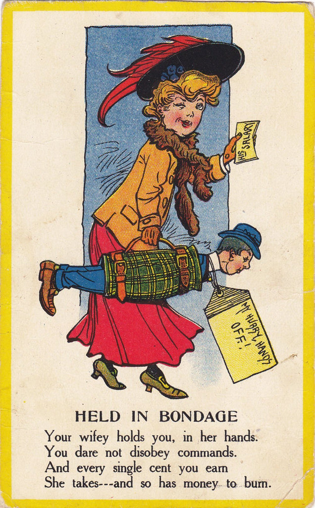 Held In Bondage- 1900s Antique Postcard- Wifey and Hubby- Money to Burn- Edwardian Woman- Art Comic- Used