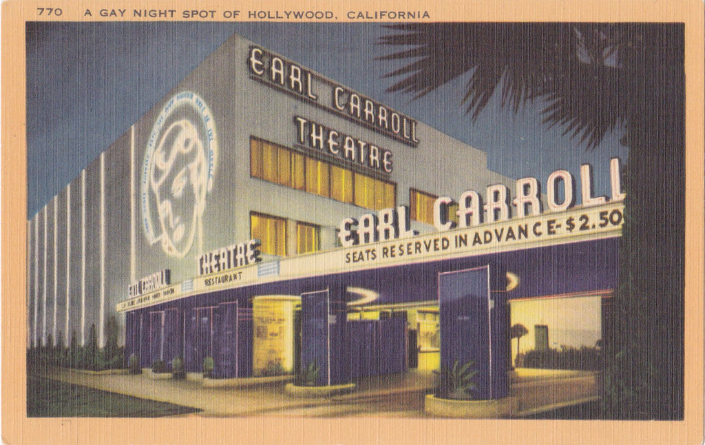 Gay Night Spot- 1940s Vintage Postcard- Earl Carroll Theatre- Hollywood, California- Souvenir View- Longshaw Card- Unused