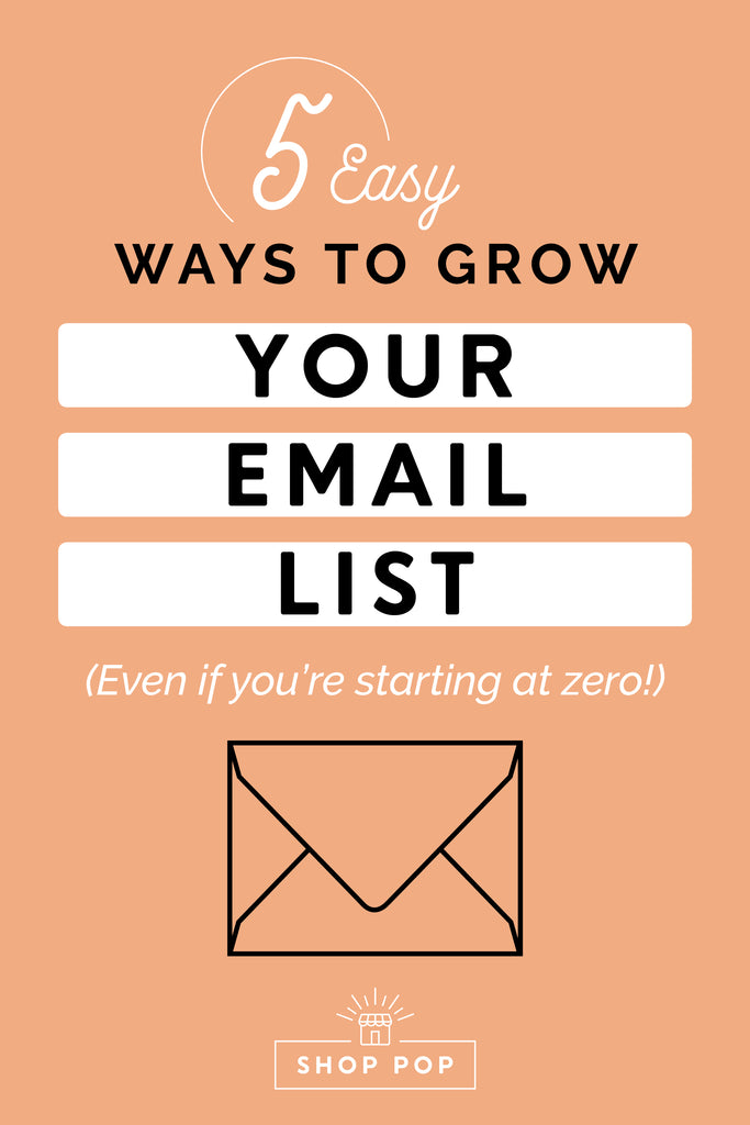 5 easy ways to grow your email list even if you're starting at zero