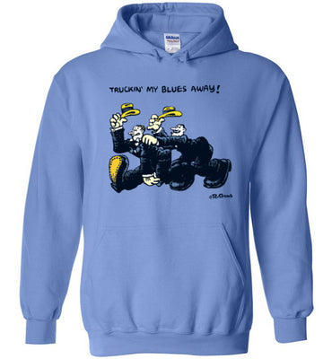 Truckin' My Blues Away - Hoodie