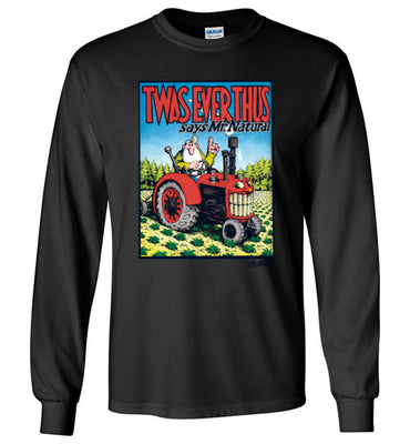 Twas Ever Thus - Men's Long Sleeve T-Shirt