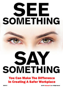 "Image of women's eyes on a white background with the words ""see something, say something"" in black text on a white background."