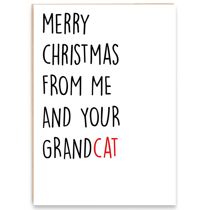 Christmas card that says merry christmas from me and your grandcat.