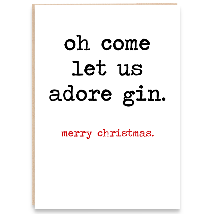 Christmas card that says oh come let us adore gin. merry christmas.