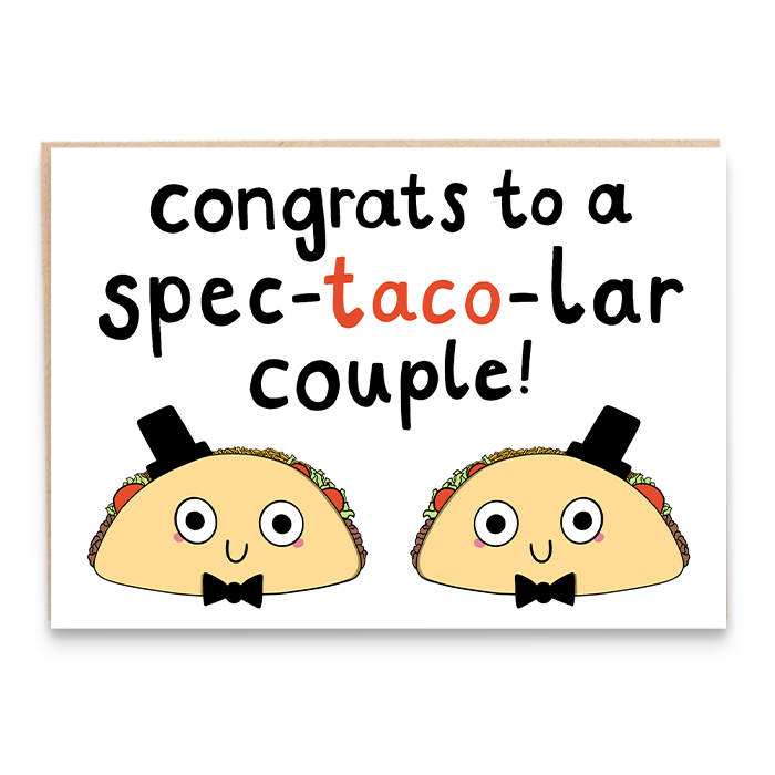 Card with taco grooms illustration and says congrats to a spec-taco-lar couple.