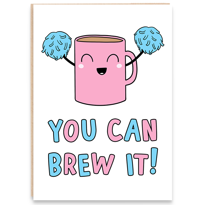 Card with cheer-leading-mug-and-says-you-can-brew-it.