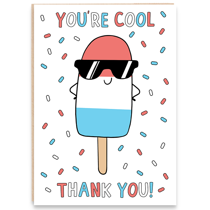 Card illustrated with fab lolly and says you're cool thank you!