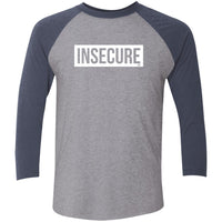 Insecure Tri-Blend 3/4 Sleeve
