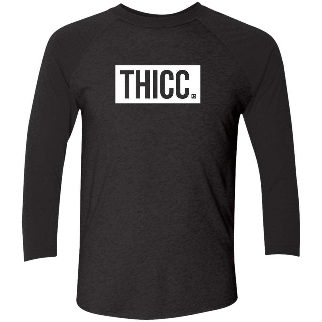 Thicc. Tri-Blend 3/4 Sleeve
