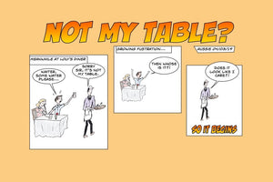 It's Not My Table