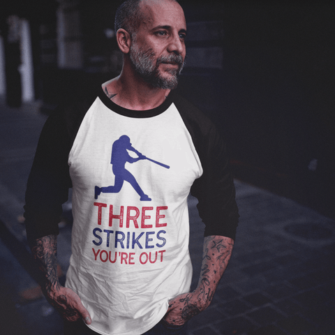 Three Strikes You're Out - Unisex Raglan T-Shirt