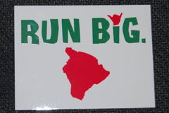 Run Big Sticker