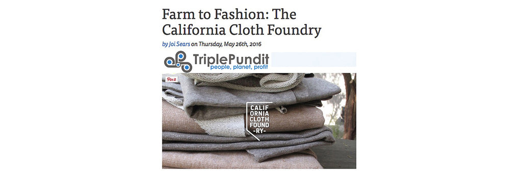 """Farm To Fashion: The California Cloth Foundry"""