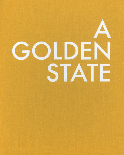 A Golden State (Limited Edition) • Shawn Bush