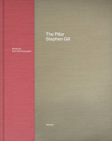 The Pillar • Stephen Gill SIGNED