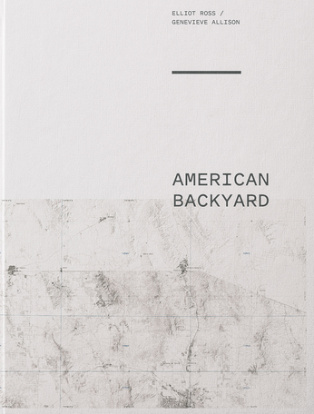 American Backyard • Elliot Ross and Genevieve Allison SIGNED