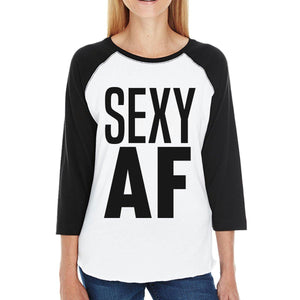 Sexy AF Womens Baseball Tee Funny Graphic Raglan Tshirt Workout Gym