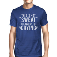 Load image into Gallery viewer, Fat Crying Mens Funny Workout Shirt Work Out Theme T-Shirt Gifts