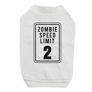 Zombie Speed Limit Pet Shirt for Small Dogs