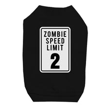 Load image into Gallery viewer, Zombie Speed Limit Pet Shirt for Small Dogs
