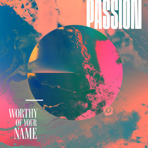 Glorious Day (Passion / Kristian Stanfill)