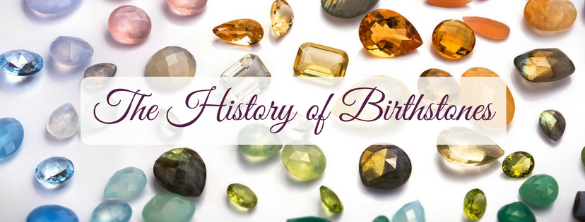 The History of Birthstones