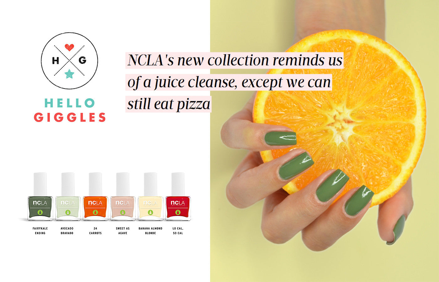 Hello Giggles: NCLA's new collection reminds us of a juice cleanse, except we can still eat pizza