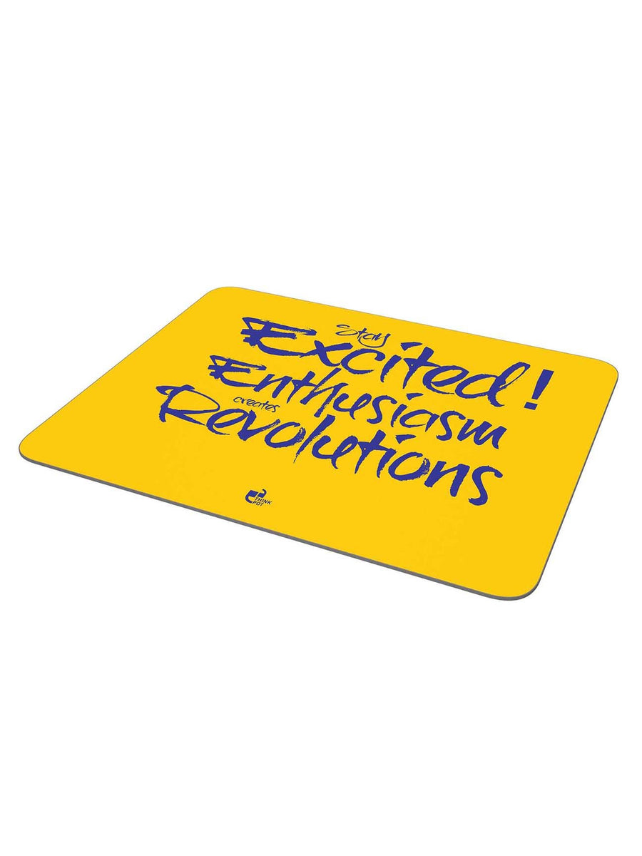 Stay excited mousepad
