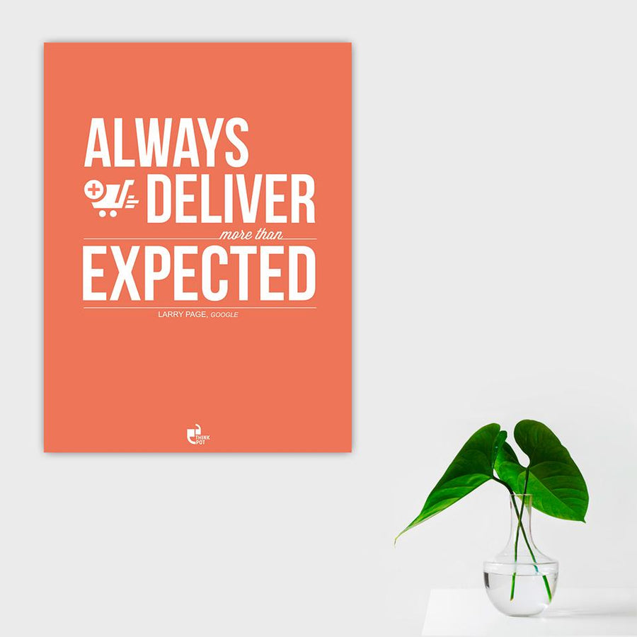 Always deliver more Poster - Larry Page