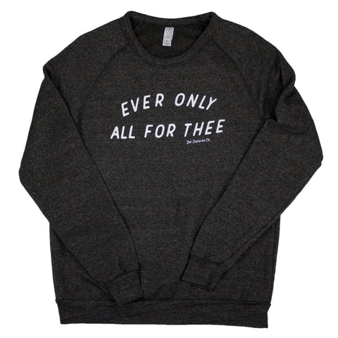 All For Thee (Unisex)
