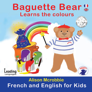 Baguette Bear Learns the colours - Another award winning, children's book by Alison Mcrobbie