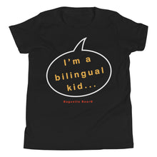 Load image into Gallery viewer, THE BILINGUAL KID T-SHIRT