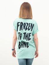 Load image into Gallery viewer, Frozen To The Bone T-Shirt