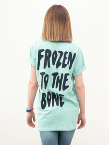 Frozen To The Bone T-Shirt