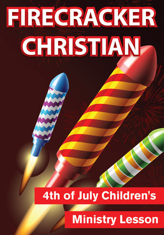 Fourth of July Children's Church Lesson