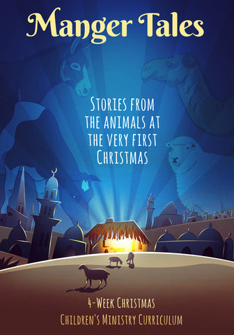 Manger Tales 4-Week Christmas Children's Ministry Curriculum