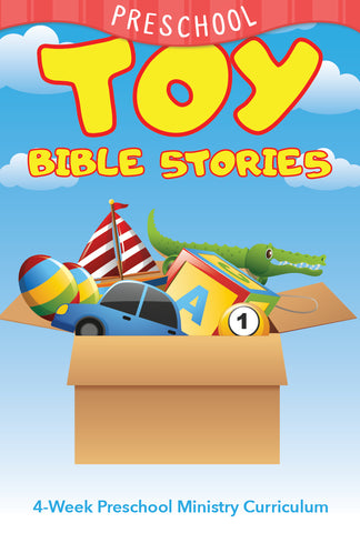 Toy Bible Stories 4-Week Preschool Ministry Curriculum