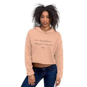 Be your own dream Lemarni Crop Hoodie