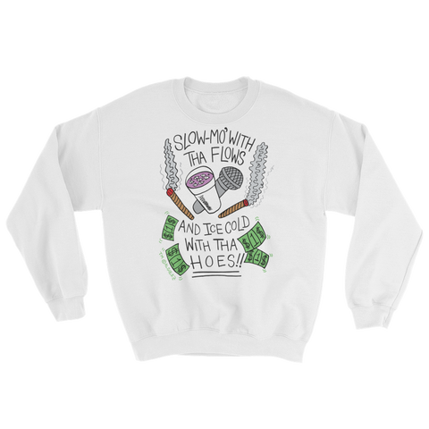 Slow-Mo With Tha Flows - Crewneck Sweatshirt (white)